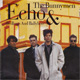 Echo & The Bunnymen, Bed Bugs & Ballyhoo