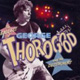 George Thorogood, Gear Jammer