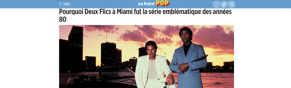 Le Point sur Miami Vice